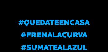 ¡ESTAMOS A VUESTRO LADO! #QUEDATEENCASA #FRENALACURVA #SUMATEALAZUL